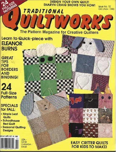 Traditional Quiltworks Magazine, Issue No. 5 (November- December- January, 1989-1990) Bow Tie Quilt Pattern