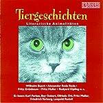 Tiergeschichten. Literarische Animalitäten | Rudyard Kipling,Fritz Muliar,Wilhelm Busch