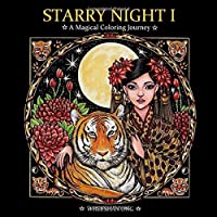 Starry Night I: A Magical Coloring Journey (Starry Night Coloring Book Series)