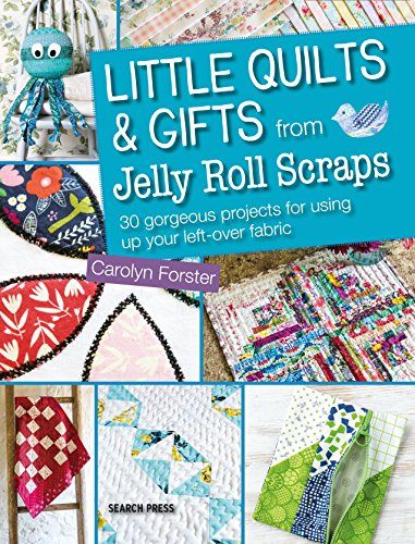 Jelly Roll Bag - Little Quilts and Gifts from Jelly Roll Scraps