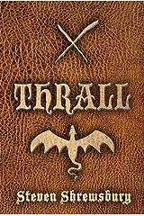 Thrall Kindle Edition