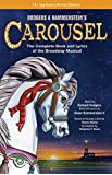 Rodgers and Hammerstein s Carousel: The Complete Book and Lyrics of the Broadway Musical (The Applause Libretto Library Series)
