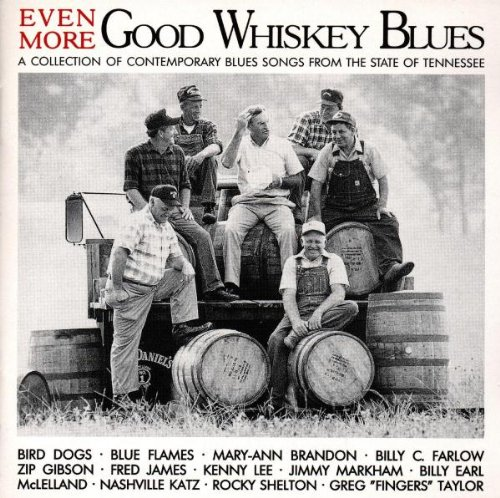 Even More Good Whiskey: Collection of Blues 3