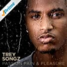 Passion, Pain & Pleasure [Explicit]