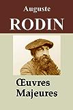 Auguste Rodin - 3 Oeuvres: L'Art, Les Cathédrales de France, Testament