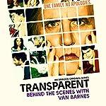 11: Van Barnes |  Transparent: Behind the Scenes