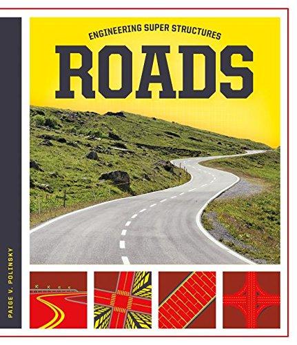 Roads (Engineering Super Structures)