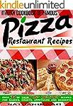 Italian Cookbook of Famous Pizza Rest...