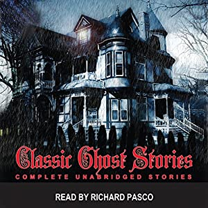 Classic Ghost Stories 1 Audiobook