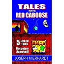 Tales from the Red Caboose