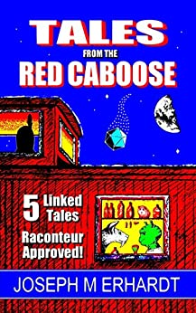 Tales from the Red Caboose by [Erhardt, Joseph, Erhardt, Joseph]
