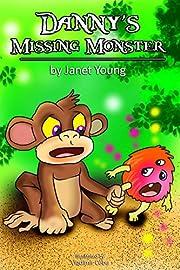Danny's Missing Monster (Danny Books Book 4)