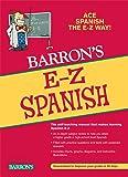 E-Z Spanish (Barron's E-Z Series)