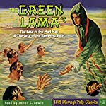 The Green Lama #5 The Case of the Mad Magi & The Case of the Vanishing Ships | Kendell Foster Crossen