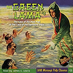 The Green Lama #5 The Case of the Mad Magi & The Case of the Vanishing Ships
