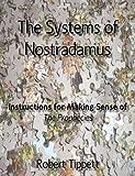 The Systems of Nostradamus, Robert Tippett, 0980116627