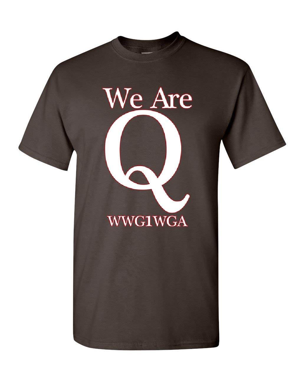 We Are Q Wwg1wga T Shirt Where We Go One We Go All Qanon Trump S T 4671