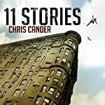11 Stories | Chris Cander