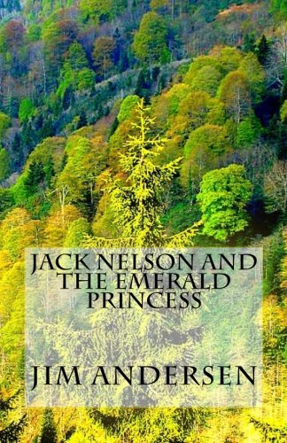 Download Jack Nelson and the Emerald Princess (The magical adventures of Jack Nelson) pdf epub