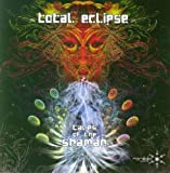 Tales of the Shaman by Total Eclipse (2009-11-24)
