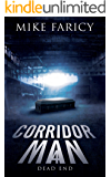 Corridor Man 4: Dead End