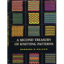 A Second Treasury of Knitting Patterns by Barbara G. Walker (1970-01-01)