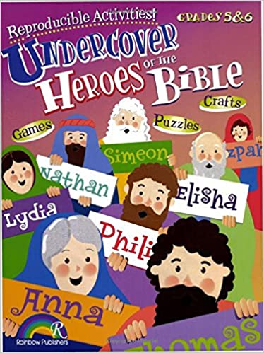 Undercover Heroes of the Bible -- Grades 5-6: RoseKidz