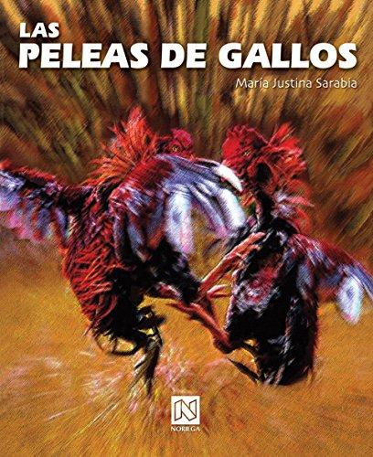 Las peleas de gallos/ Cockfight (Spanish Edition)
