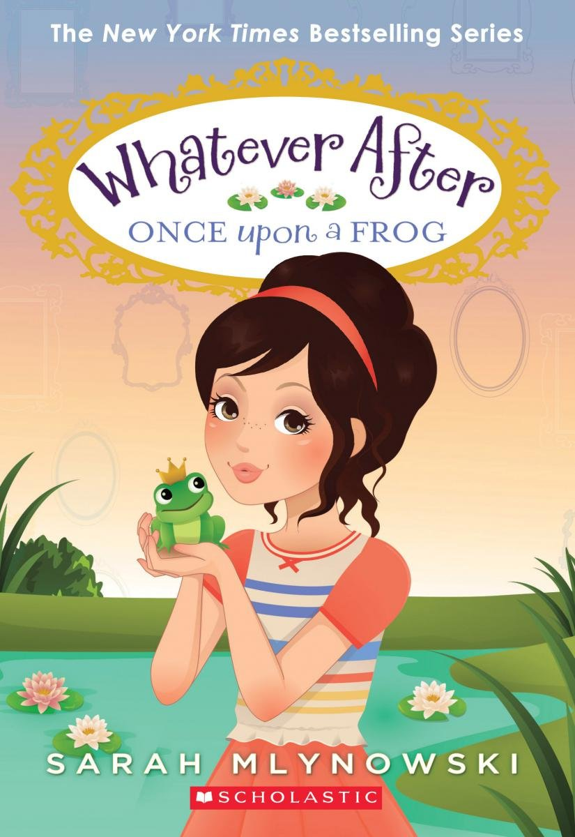 Download Once Upon a Frog (Whatever After #8) pdf epub