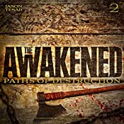 Paths of Destruction: The Awakened, Book Two | Jason Tesar