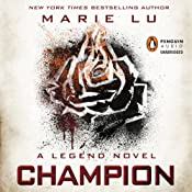 Champion: Legend, Book 3 | Marie Lu