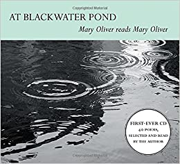 TOP At Blackwater Pond: Mary Oliver Reads Mary Oliver. realice claims address English mouse