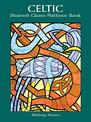 Celtic Stained Glass Pattern Book - Celtic Stained Glass Pattern Book (Dover Stained Glass Instruction)
