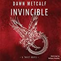 Invincible: The Twixt #4 Audiobook by Dawn Metcalf Narrated by Brittany Pressley