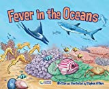 Fever in the Oceans