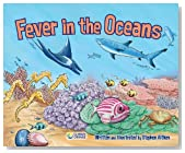 Fever in the Oceans (Climate Change) (Climate Change (Abdo))