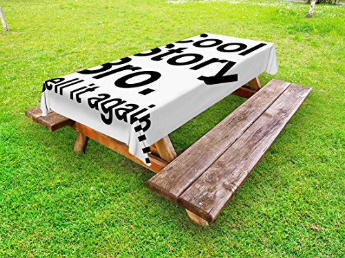 Bros Dinner (Ambesonne Quote Outdoor Tablecloth, Cool Story Bro Tell It Again Motivational Joyful Hipster Pictogram Says Print, Decorative Washable Picnic Table Cloth, 58 X 84 Inches, Black and White)