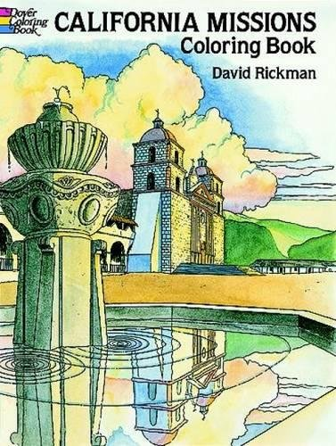 California Missions Coloring Book Dover History Coloring Book David Rickman 9780486273464 Amazon Com Books
