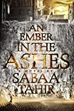 """An Ember in the Ashes"" av Sabaa Tahir"