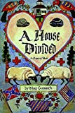 A House Divided, Marjorie A. Gurasich, 0875651224