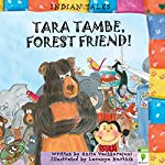 Tara Tambe, Forest Friend: Indian Tales | Anita Vachharajani