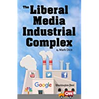 Image for The Liberal Media Industrial Complex