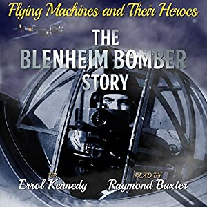 The Blenheim Bomber Story Audiobook