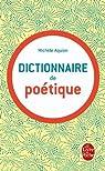 Dictionnaire de poetique par Aquien