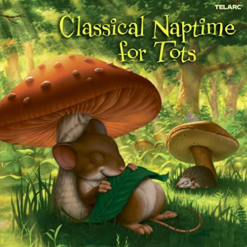 : Classical Naptime for Tots