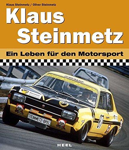 Klaus Steinmetz: Ein Leben für den Motorsport