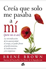 Creía que solo me pasaba a mí (Spanish Edition) Kindle Edition