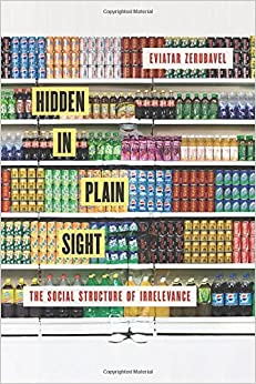 Book Hidden in Plain Sight: The Social Structure of Irrelevance