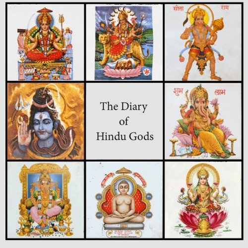 B.o.o.k Diary of Hindu Gods: 200-page Lined Writing Journal With Multiple Hindu Deities [T.X.T]