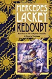 Redoubt: Book Four of the Collegium Chronicles (A Valdemar Novel) (Valdemar: Collegium Chronicles)